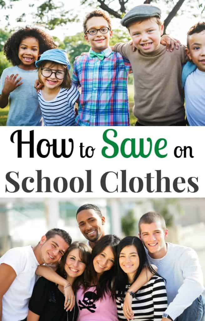 top image - group of children smiling at camera, bottom image- group of teens smiling at camera with title text in between reading How to Save on School Clothes