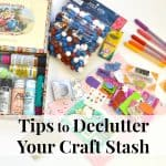 Declutter Your Craft Stash
