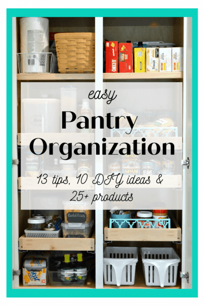 Neatly organized pantry with text overlay
