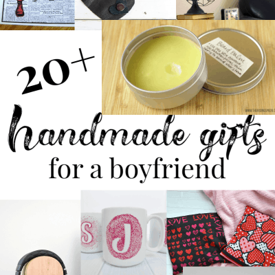 Handmade Gifts for a Boyfriend