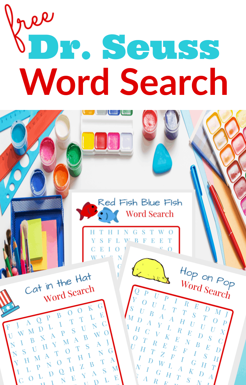 Table with brightly colored pens, paper and paints and 3 pages of Dr Seuss word search printables with text overlay