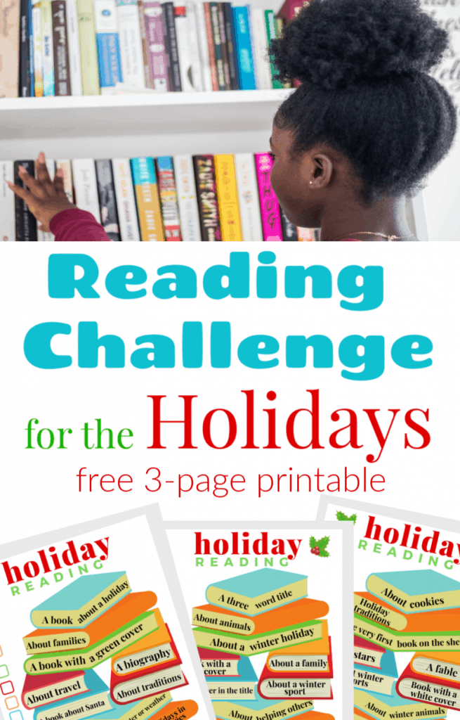 top image - girl selecting book from bookshelf, bottom image - 3 images of reading challenge for the holidays worksheets, with text overlay