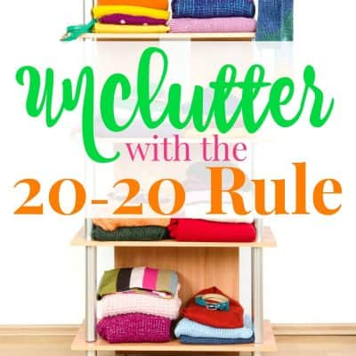 Unclutter with the 20-20 Rule