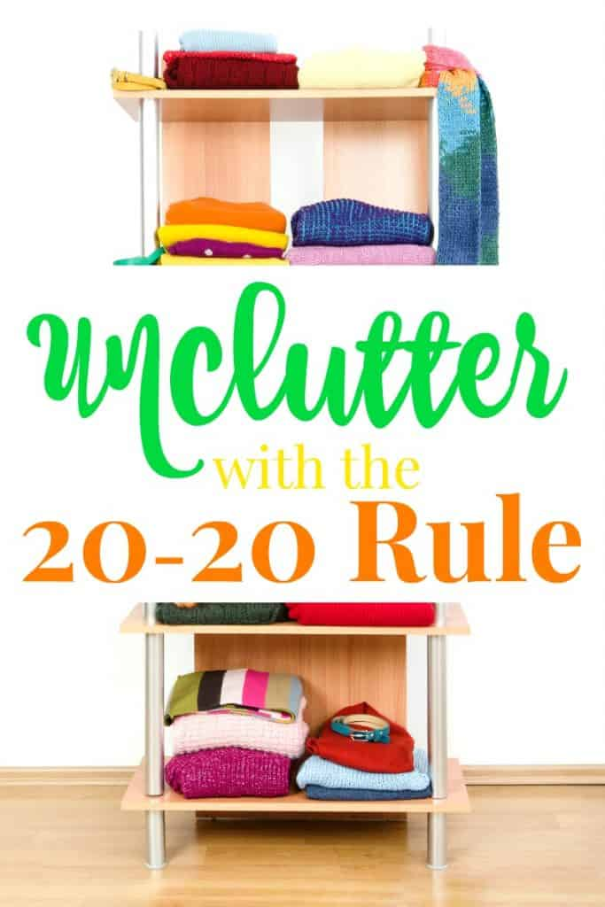 shelves with clothes folded on them with title text reading Unclutter with the 20-20 Rule