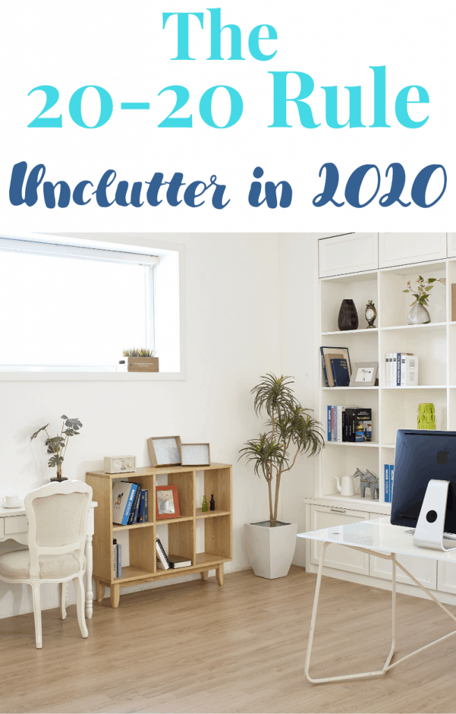 Clutter-free and organized modern living room with text reading The 20-20 Rule Unclutter in 2020