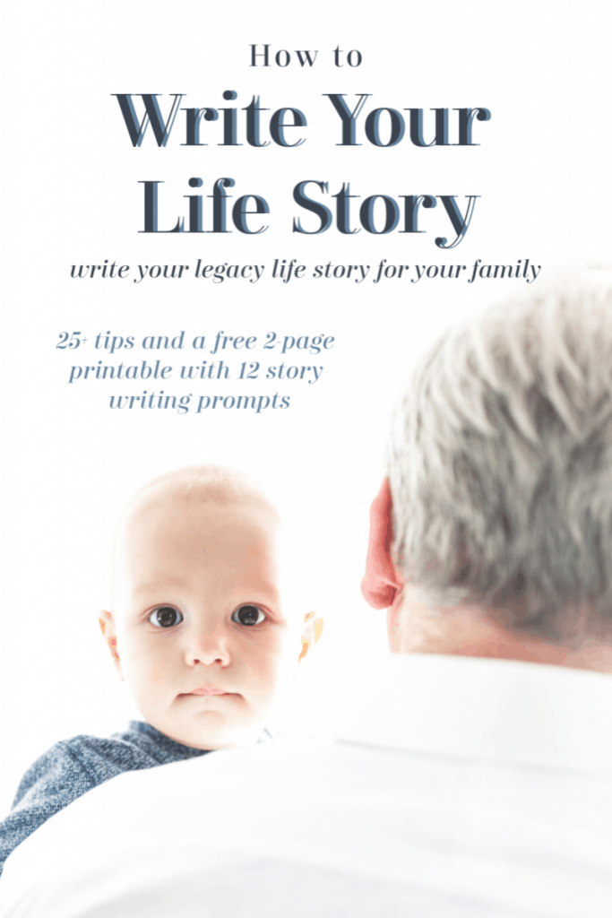 baby looking at camera over grandpa's shoulder with grey and blue text reading How to Write Your Life Story