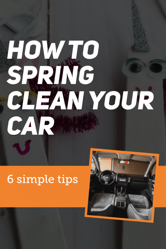 Car interior with orange box border and white text on black background reading How To Spring Clean Your Car