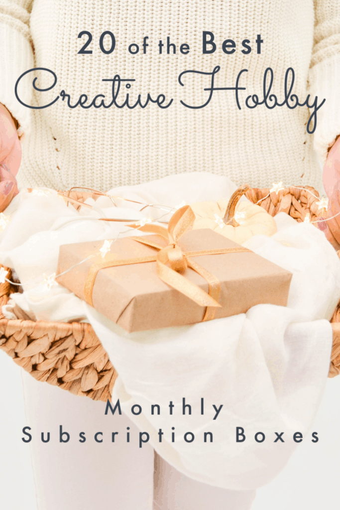 Woman holding gift box in brown paper and yellow bow on white fabric in basket tray with text overlay reading 20 of the Best Creative Hobby Monthly Subscription Boxes