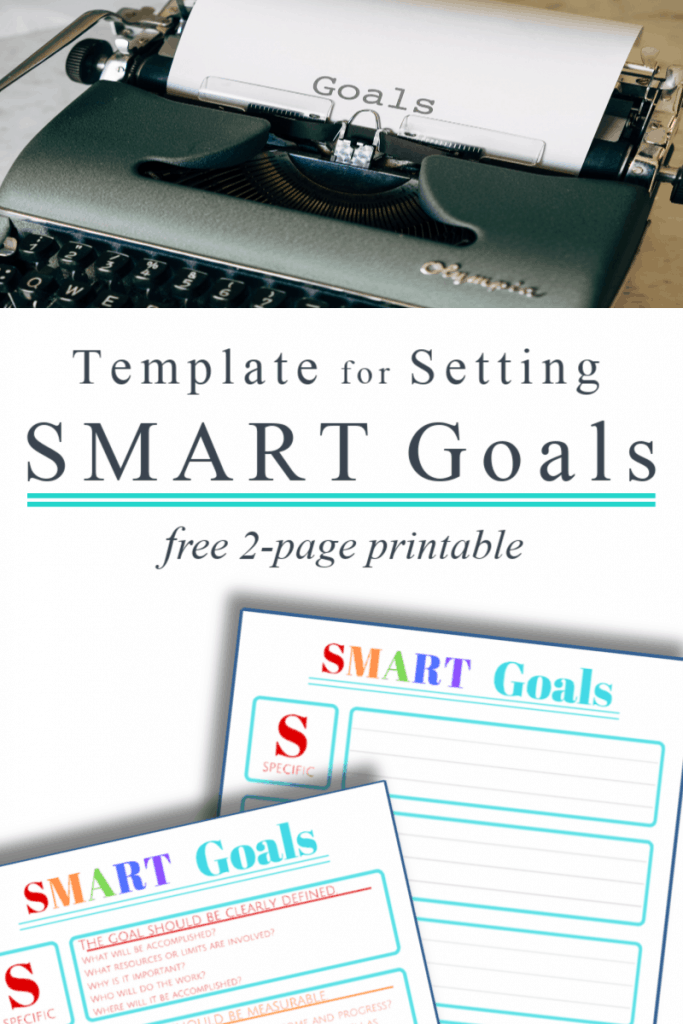 "top image - typewriter with ""goals"" typed on page, bottom image - 2 colorful SMART Goals worksheets"