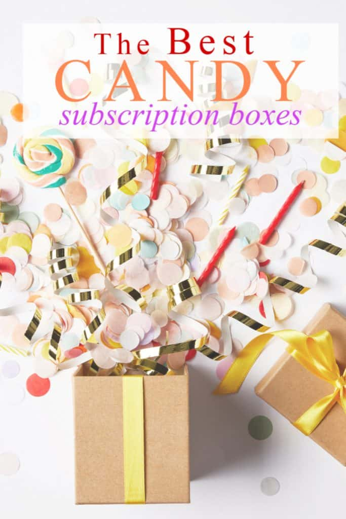 gift box bursting with candy and confetti coming out with title text overlay reading the Best Candy Subscription Boxes
