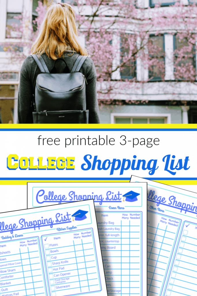 top image - girl with backpack looking at college building, bottom - 3 images of college shopping list pages with title text in between reading free printable 3-page College Shopping List