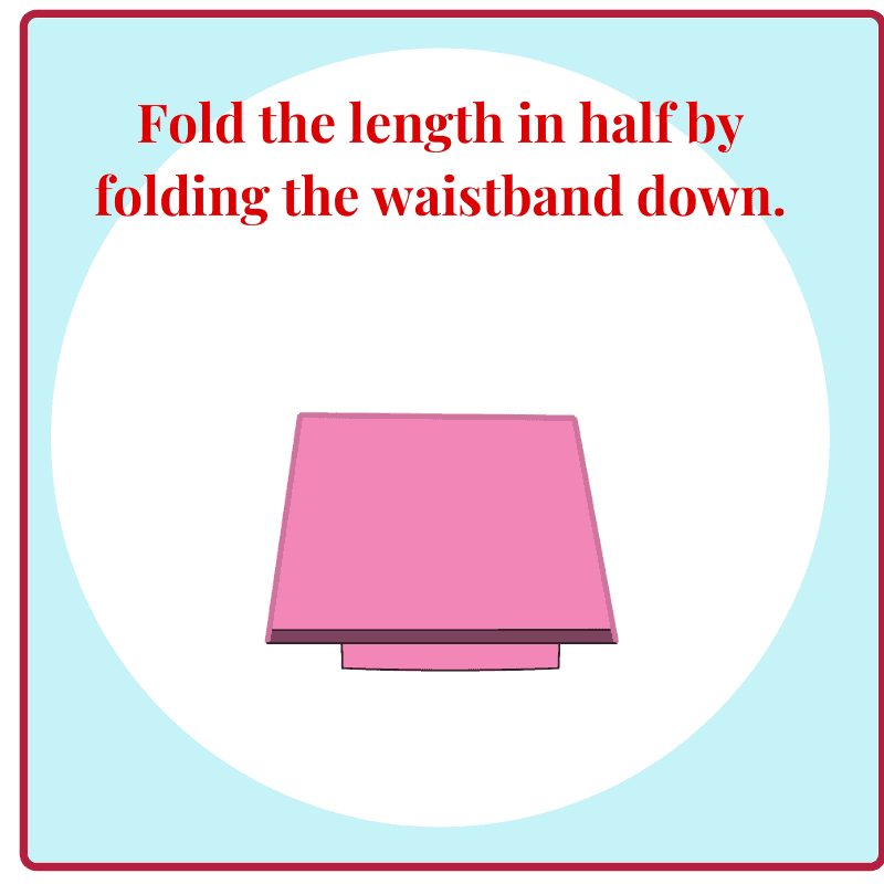 graphic of folded underwear with title text reading Fold the length in half by folding the waistband down