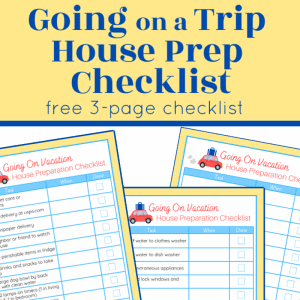 images of 3 colorful going on vacation house preparation checklists