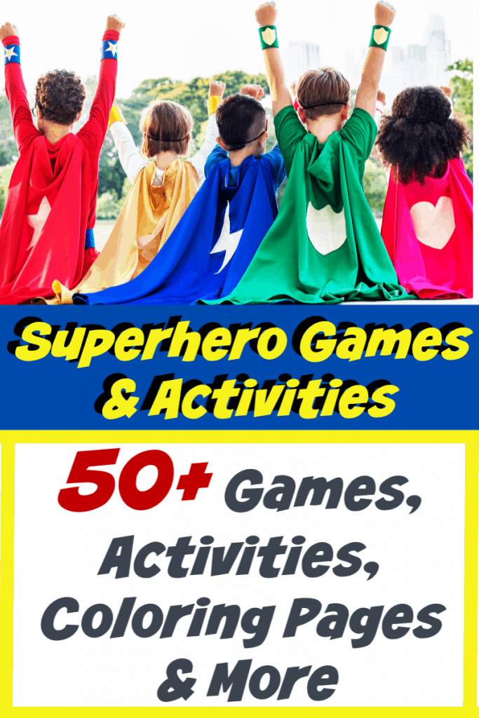 top image children in brightly colored superhero capes, bottom is title text reading Superhero Games & Activities 50+ Games, Activities, Coloring Pages & More