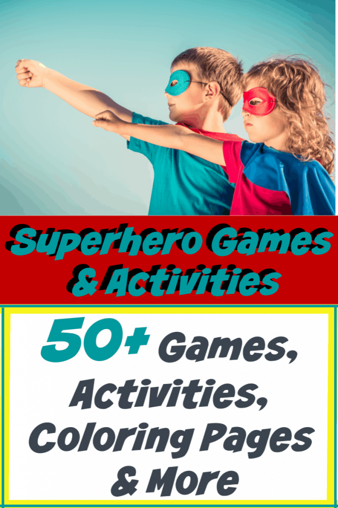 young boy and girl in superhero capes and masks with one arm extended with title text reading Superhero Games & Activities 50+ Games, Activities, Coloring Pages & More