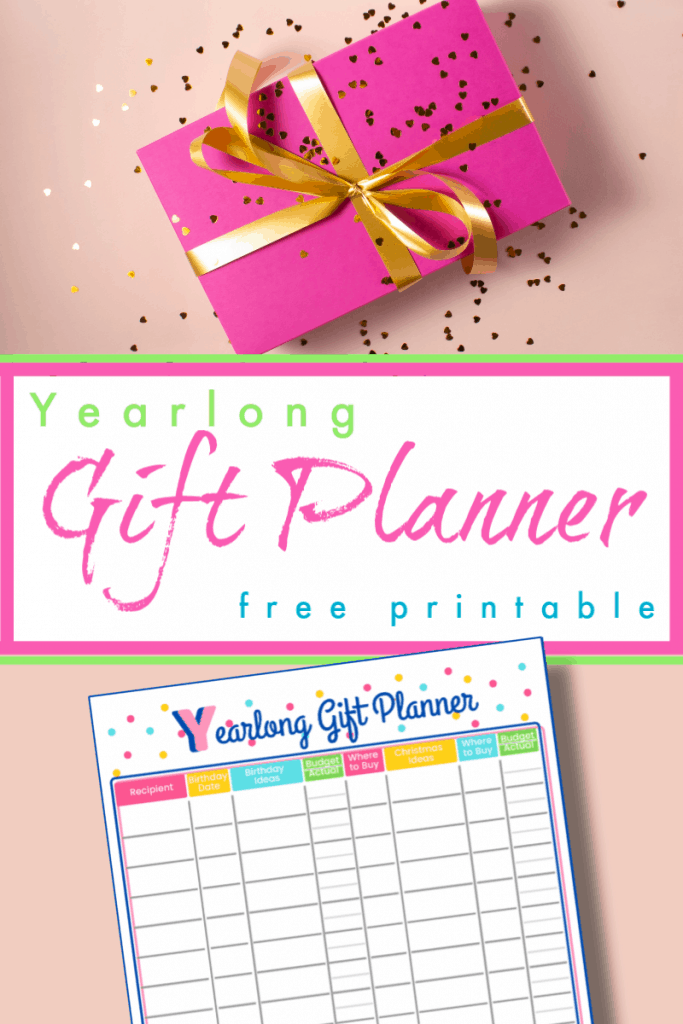 top image - pink gift box with fold ribbon, bottom image - gift planner checklist in bright colors  on pink background with title text in the middle reading Yearlong Gift Planner Free Printable