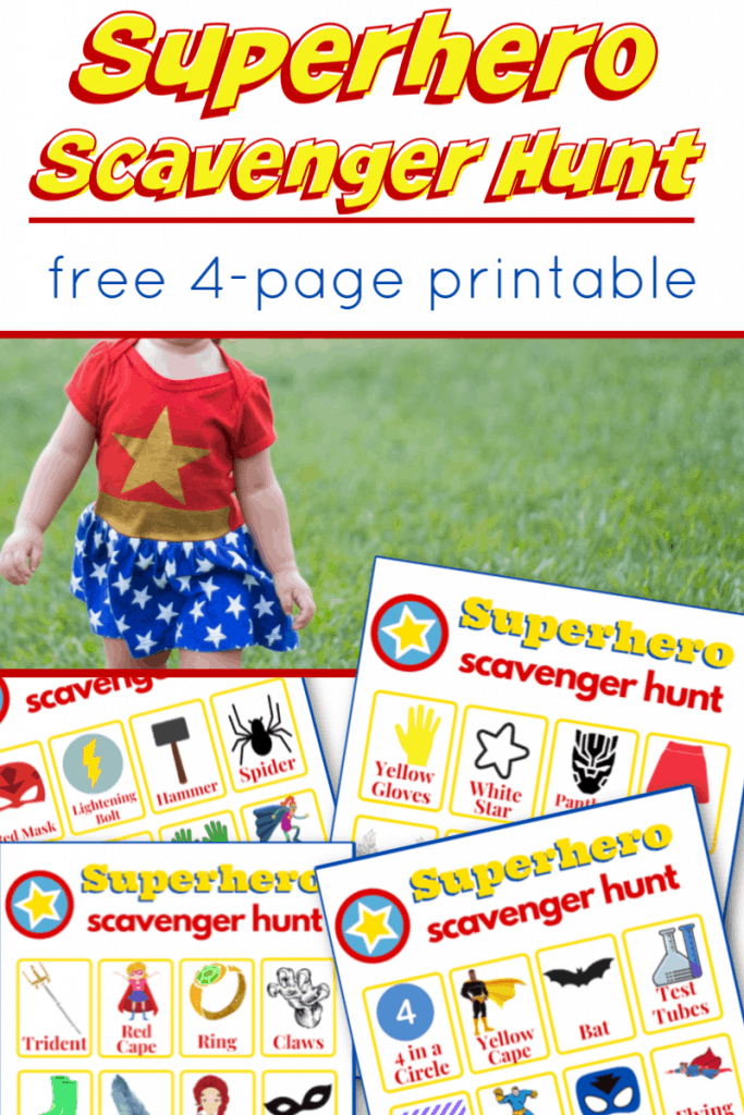 child in superhero costume and images of superhero scavenger hunt sheets with title text reading Superhero Scavenger Hunt free 4 page printable