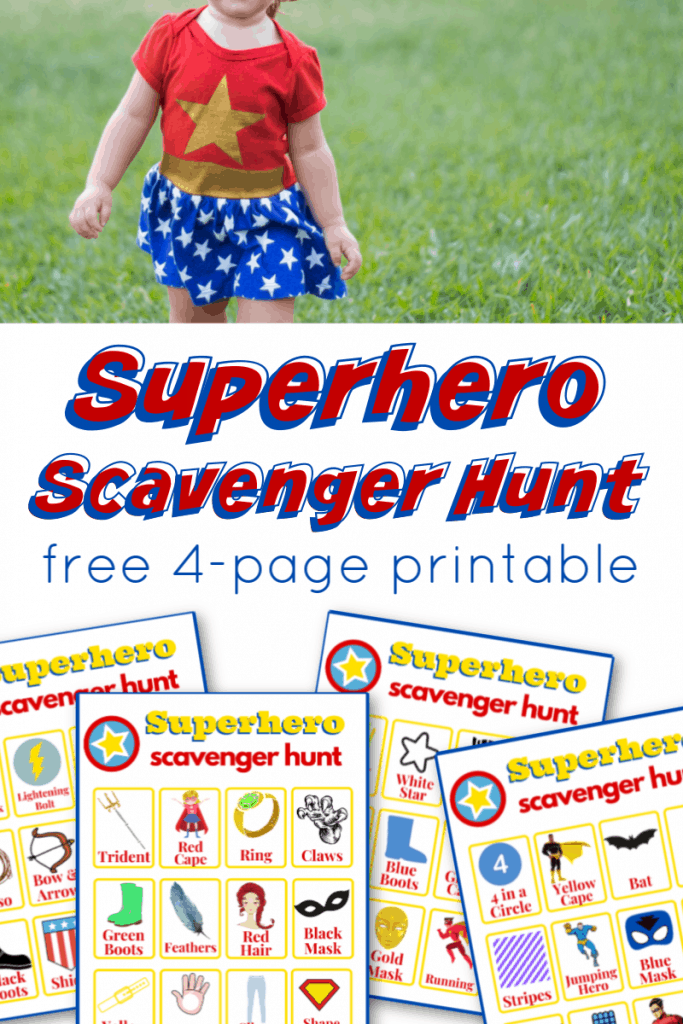young girl in superhero costume with images of superhero scavenger hunt game boards with title text reading Superhero Scavenger Hunt free 4 page printable