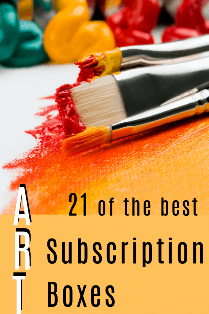 art brushes and different colors of oil paint with title tex reading 21 of the best Art Subscription Boxes