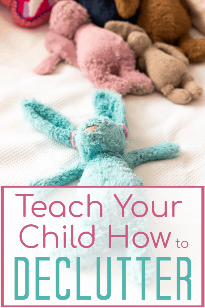 pile of stuffed animals with one blue rabbit separate from the pile with title text overlay reading Teach your Child How to Declutter