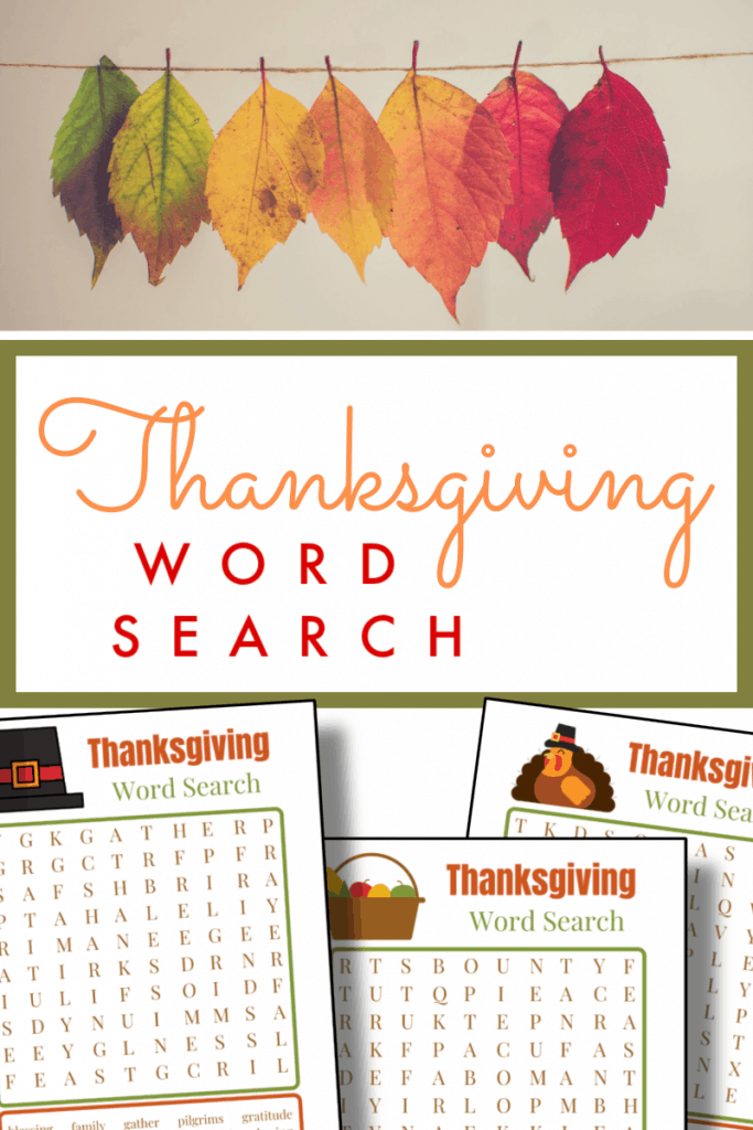 top image - colorful leaves hanging from twine, bottom image - 3 pages of Thanksgiving word search with title text reading Thanksgiving Word Search