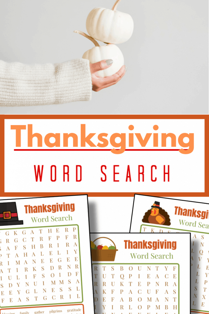 top image - hand holding 2 stacked white pumpkins, bottom image - 3 word search pages with title text reading Thanksgiving Word Search
