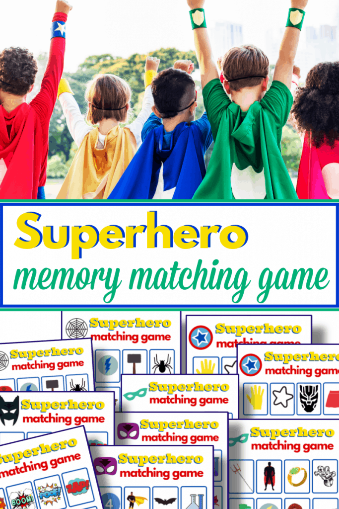top image - children in capes with arms up, lower image - colorful memory matching game sheets with title text overlay reading Superhero memory matching game