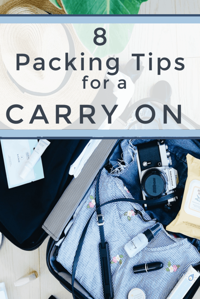 interior of packed suitcase with title text overlay reading 8 Packing Tips for a Carry On