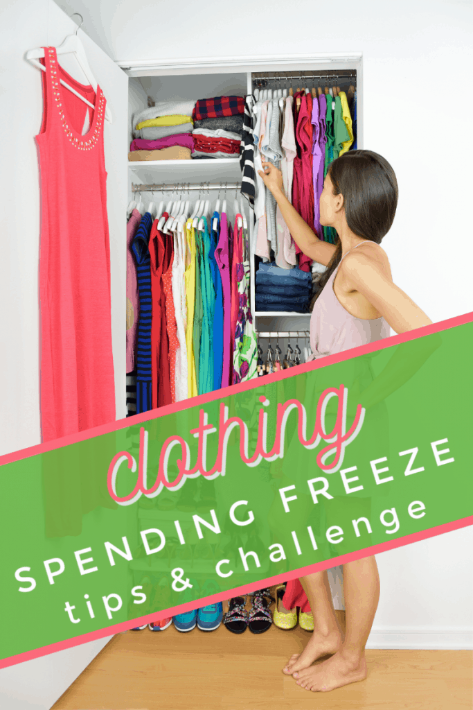 woman reaching into neatly organized closet with title text overlay reading Clothing Spending Freeze Tips & Challenge
