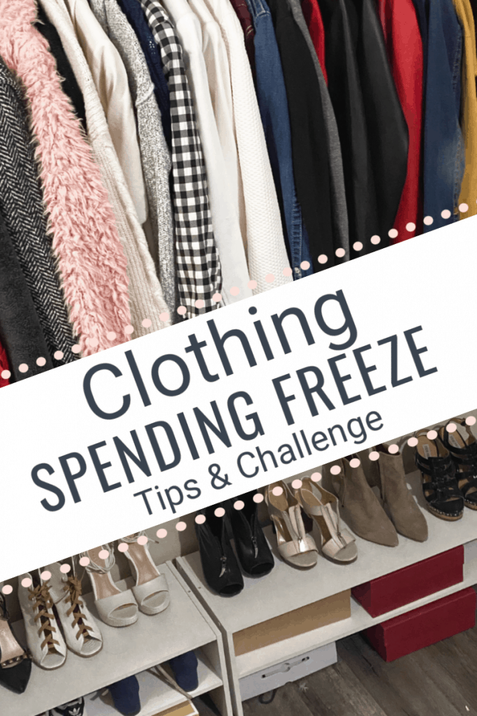 clothing and shoes neatly organized in closet with title text overlay reading Clothing Spending Freeze Tips & Challenge