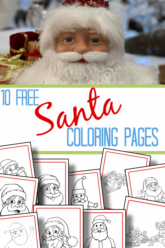 top image - Santa Claus figure, bottom image - 10 different Santa coloring sheets