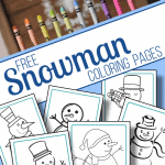 top image - row of crayons, bottom image - close up of snowman coloring sheets