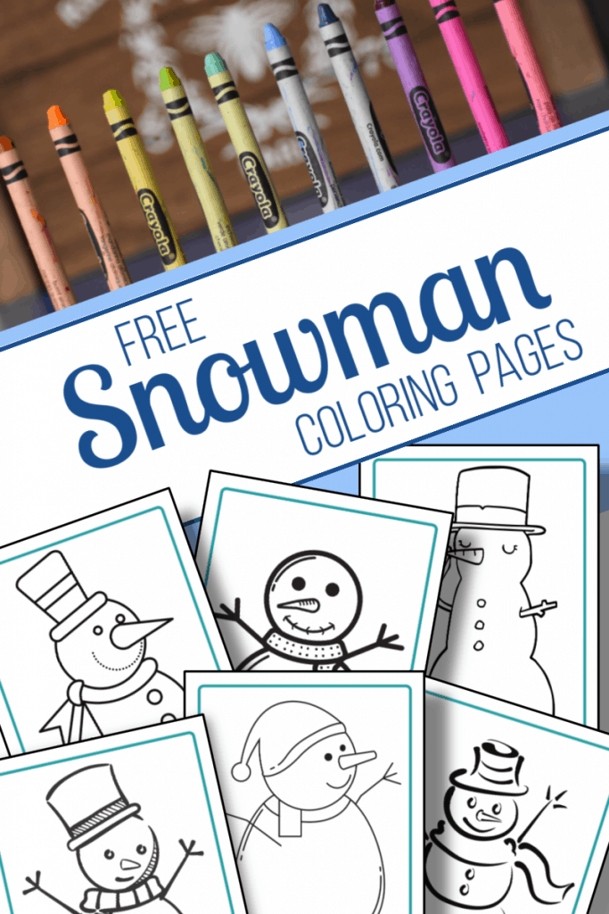 top image - row of crayons, bottom image - 6 snowman coloring sheets with title text reading Free Snowman Coloring Pages