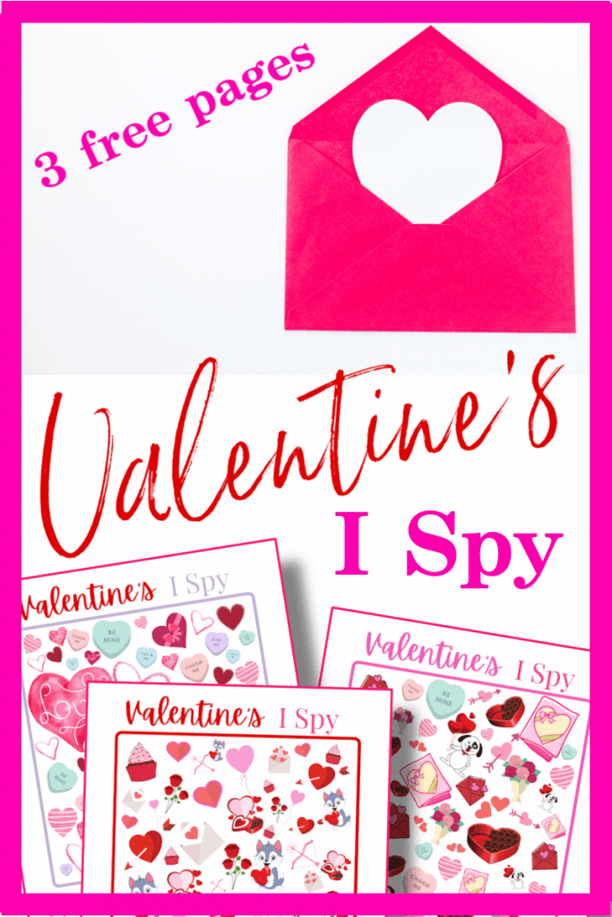 top image - white heart in red envelope, bottom image - 3 red and pink Valentine's I spy sheets with title text reading 3 free pages Valentine's I Spy