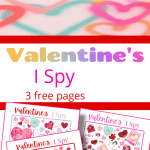 top image - colorful hearts on paper, bottom image - 3 pink and red I Spy printables