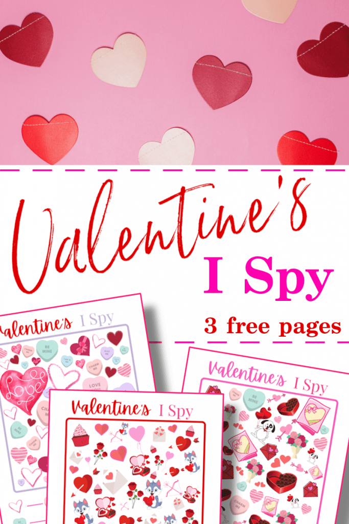 top image - red and white hearts on pink background, bottom image - 3 red and pink I Spy printable sheets with title text reading Valentine's I Spy 3 free pages