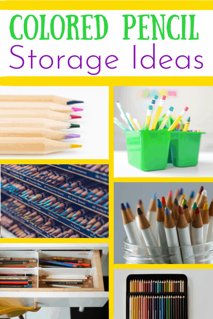 collage of different ways to organize colored pencils with title text reading Colored Pencil Storage Ideas