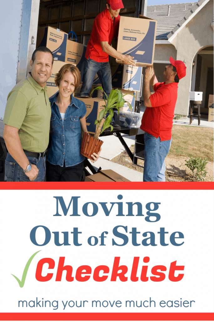 man and woman standing in front of moving truck with 2 movers unloading boxes with title text reading Moving Out of State Checklist making your move much easier