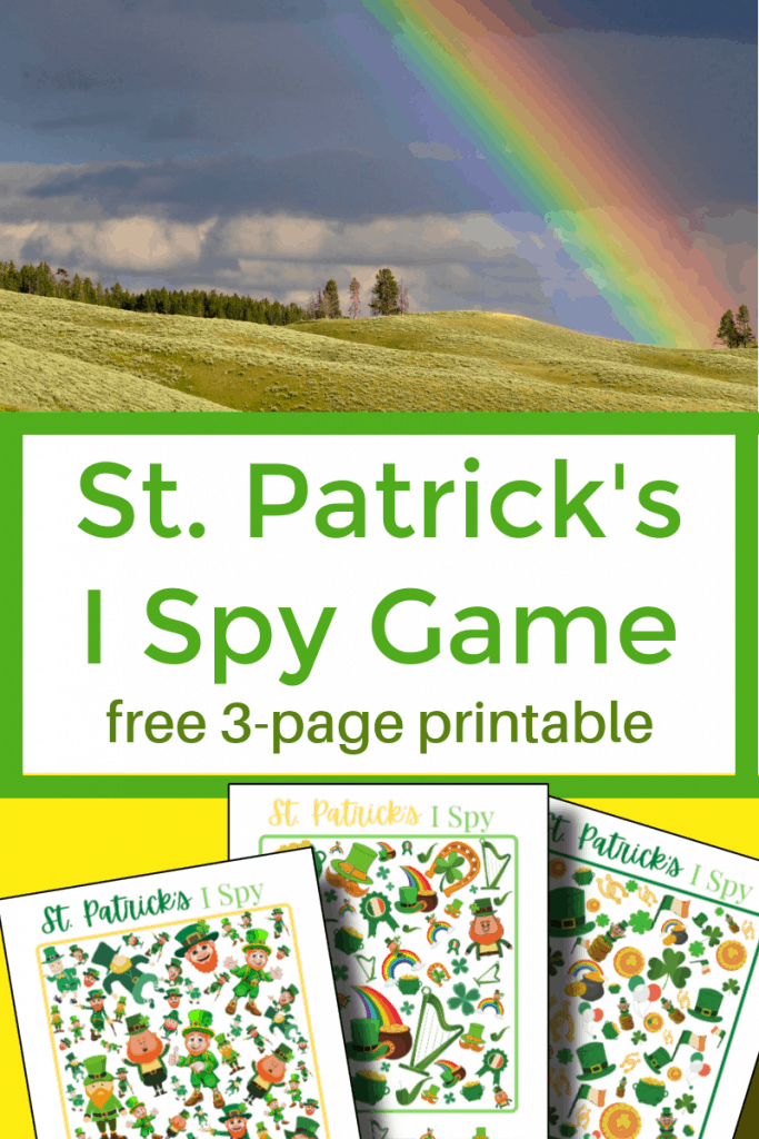 top image - rainbow over green hills, bottom image - 3 I Spy game boards for St. Patrick's Day with title text reading St. Patrick's Day I Spy Game free 3-page printable