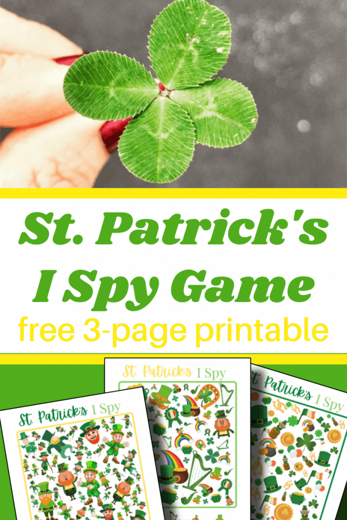 top image - hand holding a 4-leaf clover, bottom image - 3 colorful I Spy game pages for St. Patrick's Day