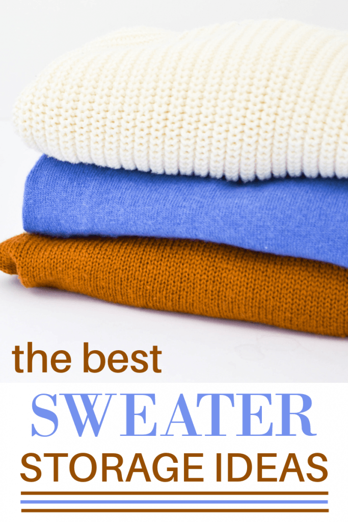close up of three neatly folded sweaters with title text reading The Best Sweater Storage Ideas