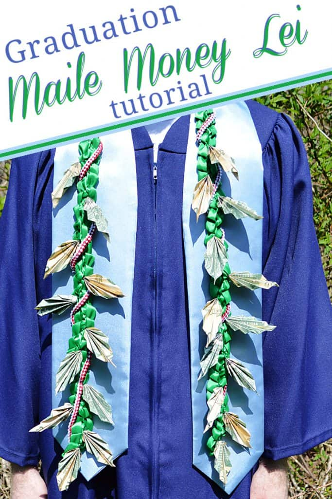 person in blue graduation gown wearing a money lei with title text overlay reading Graduation Maile Money Lei tutorial