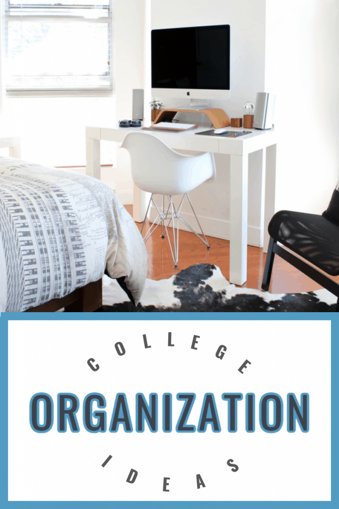 white modern desk in neatly organized room with title text reading College Organization Ideas