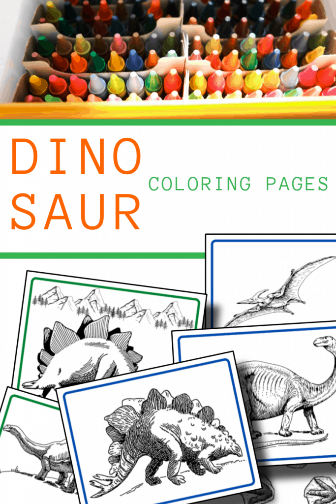 top image - row of crayons in drawer, bottom image - dinosaur coloring sheets with title text reading Dinosaur Coloring Pages