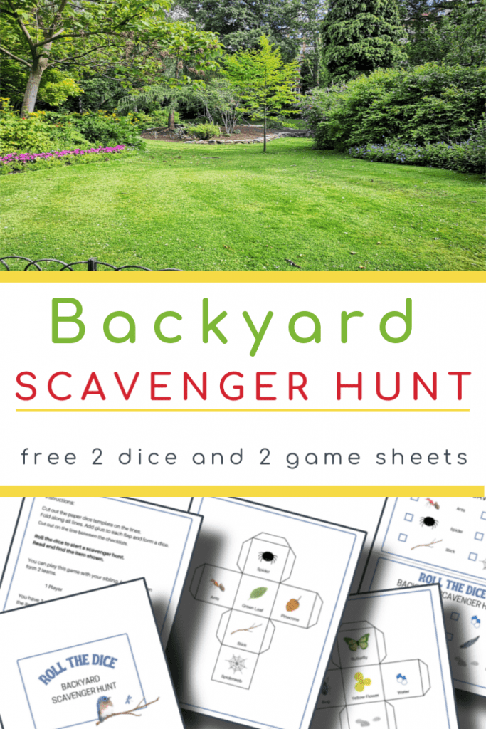 top image- bright green yard, bottom image - 5 backyard scavenger hunt pages with title text reading Backyard Scavenger Hunt free 2 dice and 2 game sheets