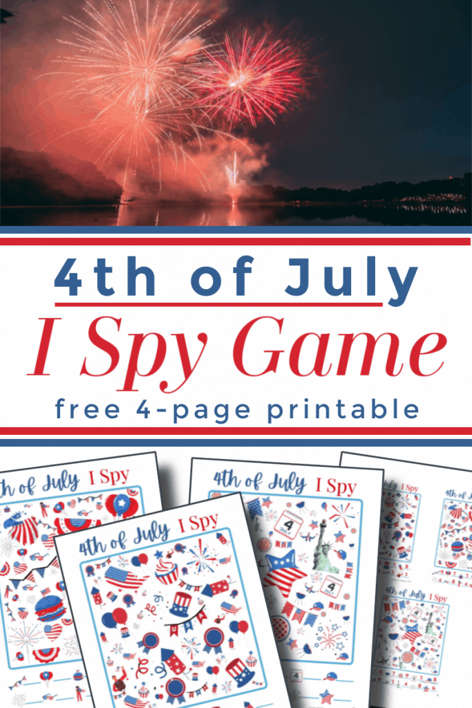top image - dark sky with fireworks, bottom image - 4 I Spy activity sheets with title text reading 4th of July I Spy Game free 4-page printable