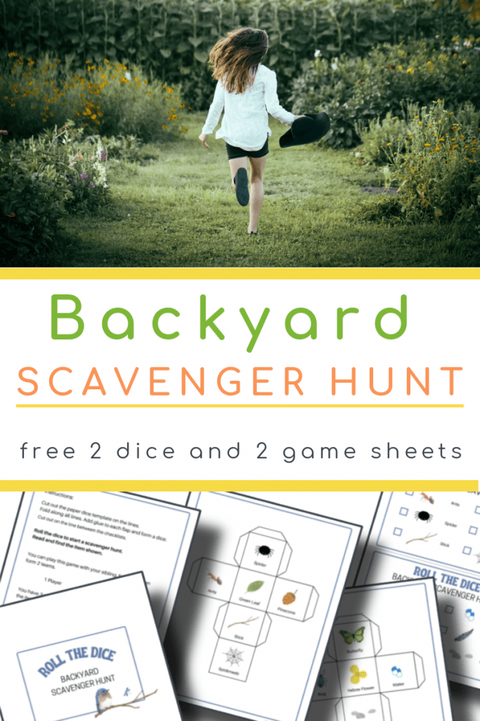 top image- girl running in yard, bottom image - 5 pages of backyard scavenger hunt with title text reading Backyard Scavenger Hunt free 2 dice and 2 game sheets