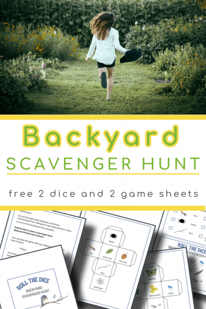 top image- girl running in yard, bottom image - 5 backyard scavenger hunt pages with title text reading Backyard Scavenger Hunt free 2 dice and 2 game sheets