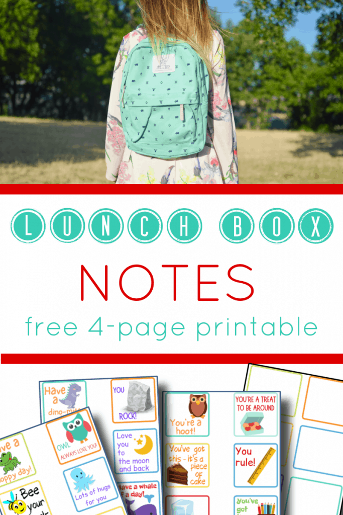 top image - young girl wearing blue backpack, bottom image - 4 pages of colorful notes for lunch box with title text reading Lunch Box Notes free 4-page printable