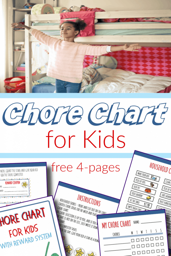 top image - girl with arms out in front of bed, bottom image - kids chore chart pages with title text reading Chore Chart for Kids free 4 pages